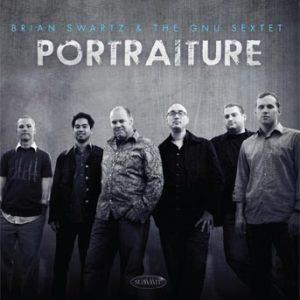 Portraiture – Brian Swartz/The Gnu Sextet