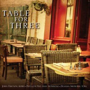Table for Three – John Ericson, Douglas Yeo, Deanna Swoboda