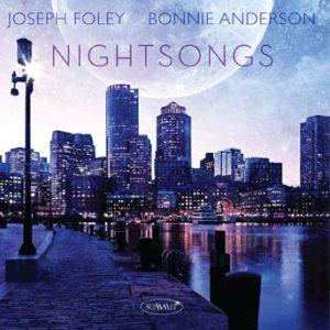 Nightsongs – Joseph Foley & Bonnie Anderson