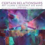 Certain Relationships - Art Lillard's Heavenly Big Band