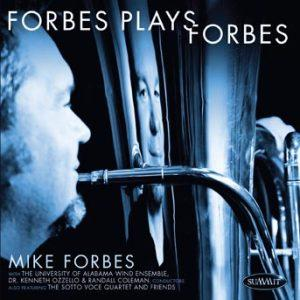 Forbes Plays Forbes – Mike Forbes