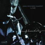 Fluidity - John Fedchock Quartet
