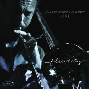 Fluidity – John Fedchock Quartet