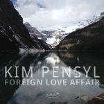 Foreign Love Affair - Kim Pensyl