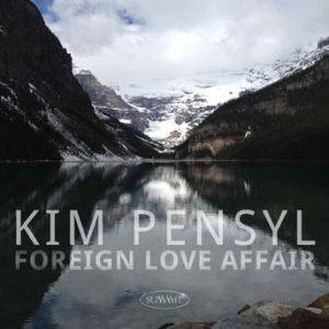 Foreign Love Affair – Kim Pensyl