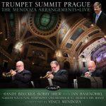 Trumpet Summit Prague-The Mendoza Arrangements - Randy Brecker, Bobby Shew with Jan Hasenohrl