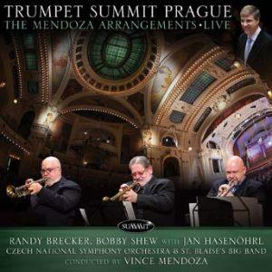 Trumpet Summit Prague-The Mendoza Arrangements – Randy Brecker, Bobby Shew with Jan Hasenohrl