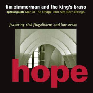 Hope – Tim Zimmerman and the King's Brass