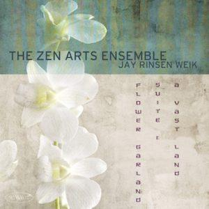 Flower Garland Suite 1 – Zen Arts Ensemble