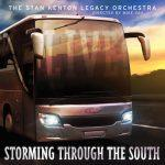 Storming Through the South - Stan Kenton Legacy Orchestra