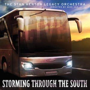 Storming Through the South – Stan Kenton Legacy Orchestra