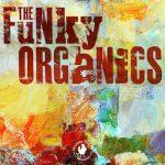 The Funky Organics - The Funky Organics