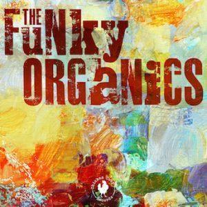 The Funky Organics – The Funky Organics