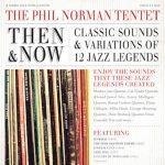 Then & Now - Phil Norman Tentet