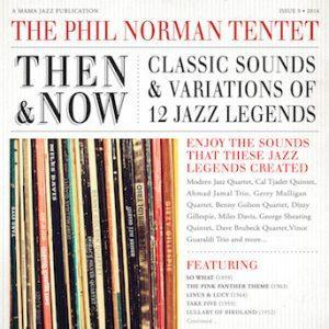 Then & Now – Phil Norman Tentet