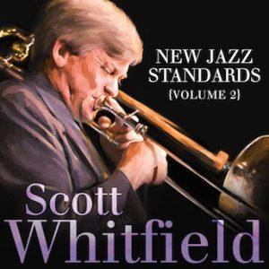 New Jazz Standards – Scott Whitfield