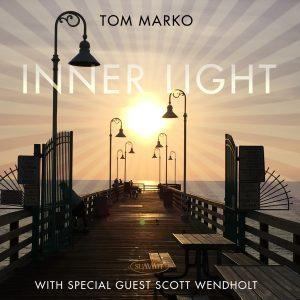 Inner Light – Tom Marko