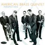 Perspectives - American Brass Quintet