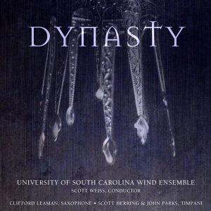 Dynasty – University of South Carolina Wind Ensemble, Scott Weiss, Conductor (with Clifford Leaman, Alto Sax and Scott Herring & John Parks, Timpani)