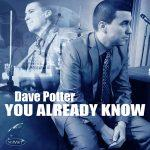 You Already Know - Dave Potter