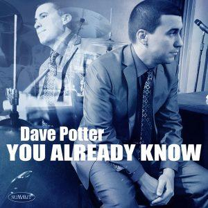 You Already Know – Dave Potter