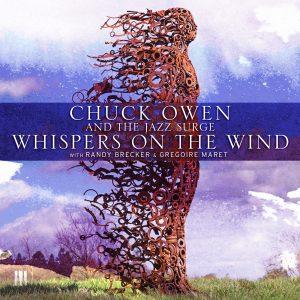Whispers on the Wind – Chuck Owen and the Jazz Surge