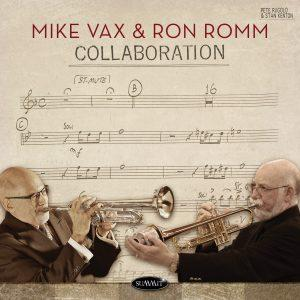 Collaboration – Mike Vax & Ron Romm