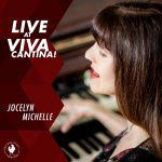 Live at Viva Cantina! - Jocelyn Michelle