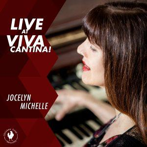 Live at Viva Cantina! – Jocelyn Michelle