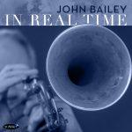 In Real Time - John Bailey