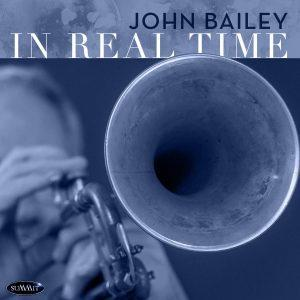 In Real Time – John Bailey