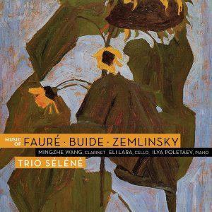 Music of Fauré, Buide, Zemlinsky – Trio Séléné