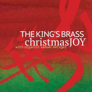 Christmas Joy – Tim Zimmerman and the King's Brass