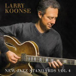 New Jazz Standards Vol 4 – Larry Koonse Quartet