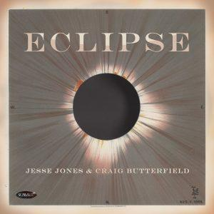 Eclipse – Jesse Jones & Craig Butterfield
