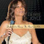 Dedicated to Nancy: The Show Goes On... - Debbie Joyce
