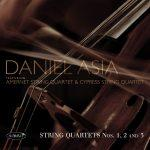 String Quartets Nos. 1, 2 and 3 - Daniel Asia