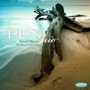 Found Objects: New Music for Reed Trio – PEN Trio
