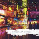 Chamber Jazz - Charles Pillow Ensemble