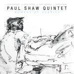 Moment of Clarity - Paul Shaw Quintet