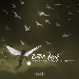 Better Angels – Western Brass Quintet