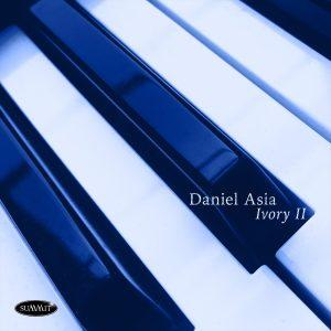 Ivory II – Music of Daniel Asia
