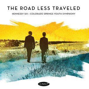 The Road Less Traveled – Hennessy Six with the Colorado Springs Youth Symphony