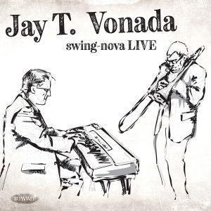 swing-nova LIVE – Jay T. Vonada